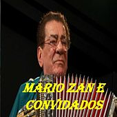 Mario Zan e Convidados by Various Artists