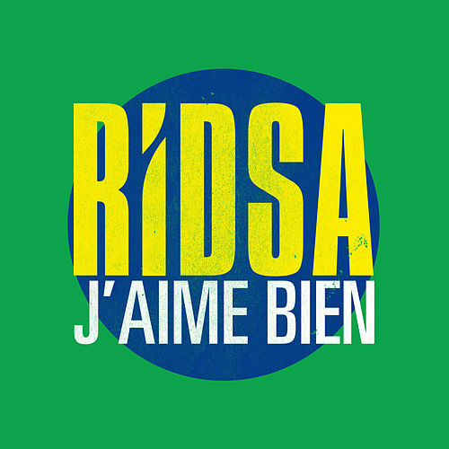 J'aime bien - Single von Ridsa
