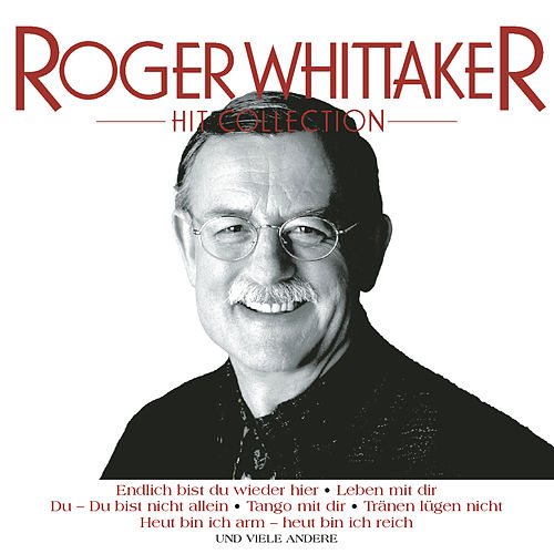 Hit Collection - Edition by Roger Whittaker