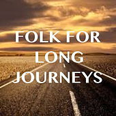 Folk For Long Journeys de Various Artists