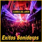 Cumbia Del Amor by Exitos Sonideros