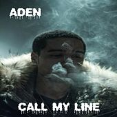 Call My Line by Aden