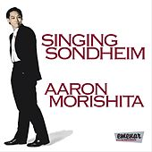 Singing Sondheim by Aaron Morishita