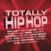 Totally Hip Hop by Various Artists