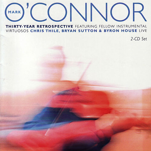 Thirty-Year Retrospective by Mark O'Connor