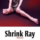 Shrink Ray by Haru Kick