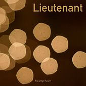 Lieutenant by Swamp Pawn