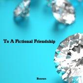 To A Fictional Friendship de Boxeurs