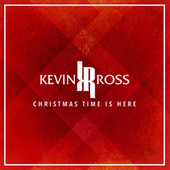 Christmas Time Is Here de Kevin Ross (R&B)