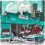 Came from Nothin von CFN TrapGod