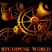 Steampunk World de Various Artists