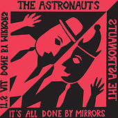 It's All Done By Mirrors de The Astronauts