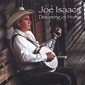 Dreaming of Home de Joe Isaacs