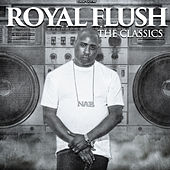The Classics by Royal Flush