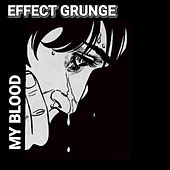 Blood by Effect Grunge