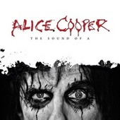 The Sound of A von Alice Cooper