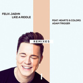 Like A Riddle (Remixes) von Felix Jaehn