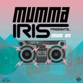 Mumma Iris Presents, Vol. 1 by Various Artists