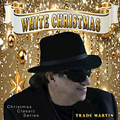 White Christmas by Trade Martin