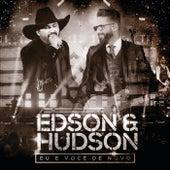 Eu E Você De Novo (Ao Vivo) by Edson & Hudson