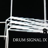 Drum Signal IX by Various Artists
