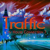 Traffic - City House Connection 7 - Winter Session Party van Various Artists