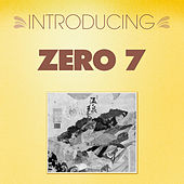 Introducing... Zero 7 de Zero 7