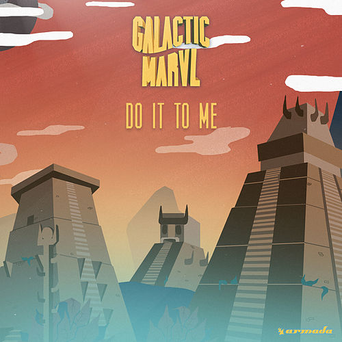 Do It To Me de Galactic Marvl