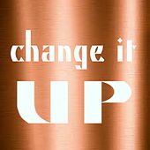 Change It Up von Various Artists