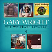 The WB Years 1975 - 1981 de Gary Wright