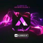 Klubbed Up Anthems, Vol. 1 - EP de Various Artists