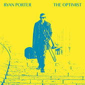 The Optimist by Ryan Porter