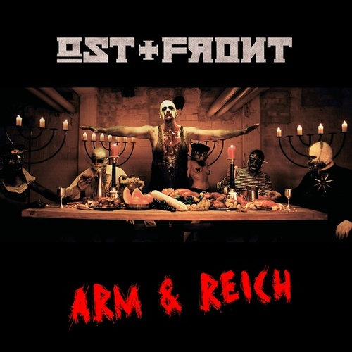 Arm & Reich by Ost+Front