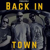 Back In Town (recorded with PM10 project) by Pimazzoli