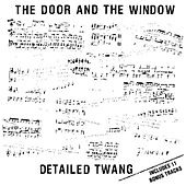Detailed Twang [Bonus Tracks] by The Door And The Window