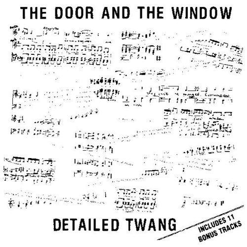 Detailed Twang [Bonus Tracks] by The Door And The Window