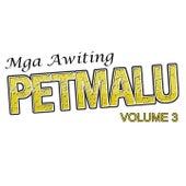 Mga Awiting Petmalu, Vol. 3 by Various Artists