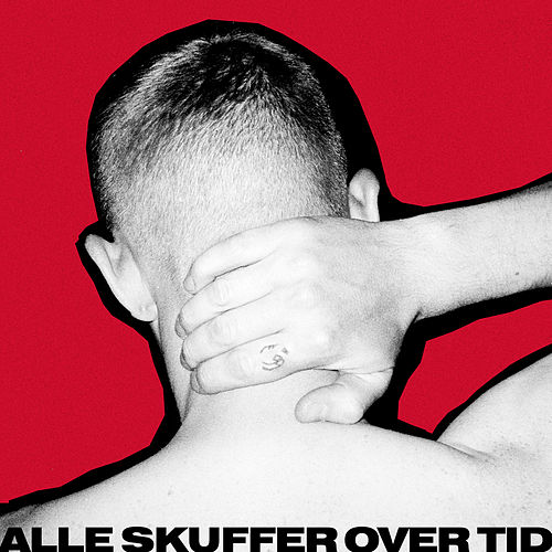 Alle Skuffer Over Tid by The Minds Of 99