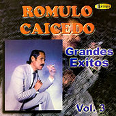 Grandes Éxitos (Vol.3) by Rómulo Caicedo