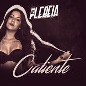 Caliente by MC Plebéia