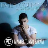 Baila Conmigo de Manuel Turizo Zapata (MTZ)