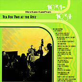 Tea For Two at the Ritz : Those Dance Band Years 1931-1934 de Various Artists