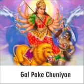 Gal Pake Chuniyan by Gurdas Mann