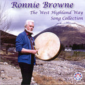 The West Highland Way Song Collection by Ronnie Browne