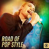 Road Of Pop Style by Various Artists