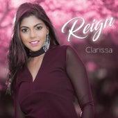 Reign by Clarissa