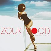Zouk Mood (Tropical Hits Zouk 2018) by Various Artists