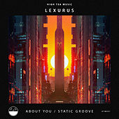 About You / Static Groove de Lexurus