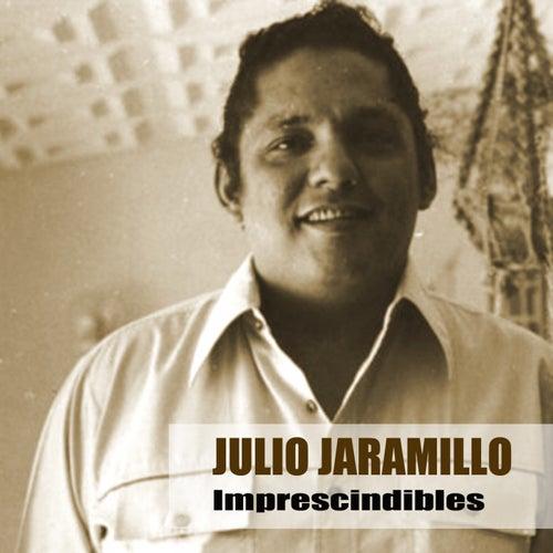 Imprescindibles de Julio Jaramillo