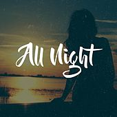 All Night by Mely Marie